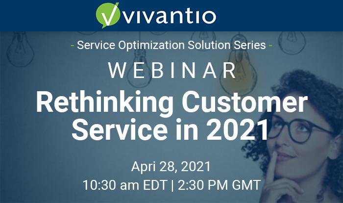 Webinar: Rethinking Customer Service in 2021
